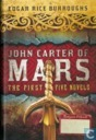 John Carter of Mars - the First Five Novels