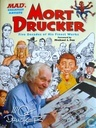 Mort Drucker - Five Decades of His Finest Works