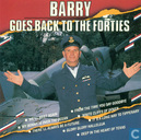 Barry goes back to the forties
