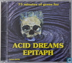 Acid Dreams Epitaph