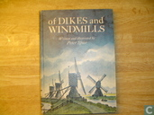 Of Dikes and Windmills