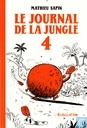 Le journal de la jungle 4