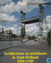 Architectuur en stedebouw in Zuid-Holland, 1850-1945