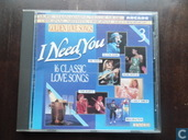 I Need You (16 Classic Love Songs)