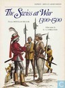 The Swiss at War 1300 - 1500