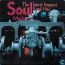 The soul machine: the latest biggest soul-hits