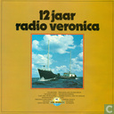 12 Jaar Radio Veronica