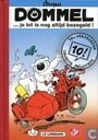 Comic Books - Tif and Tondu - Dommel ... je lot is nog altijd bezegeld!