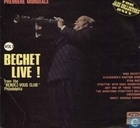 "Bechet live ! from the ""Rendez-vous club"" Philadelphia"