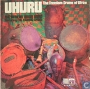 Uhuru the freedom drums of Africa