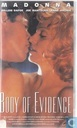 DVD / Video / Blu-ray - VHS video tape - Body of Evidence