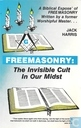 Freemasonree: the invisible cult in our midst