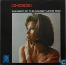 Choice!: The Best Of The Ramsey Lewis Trio