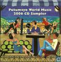 Putumayo World Music 2006 CD Sampler