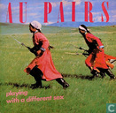 Platen en CD's - Au Pairs - Playing with a Different Sex