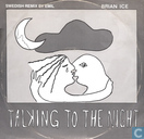 Talking To The Night (Swedish Remix)