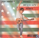 Lady Fantasy (Remix) / No Escape (Remix)