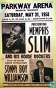 Parkway arena  presents memphis slim amd soony boy williamson