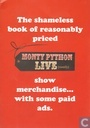 The Shameless Book of Reasonably Priced Monty Python Live (Mostly) Show Merchandise... With Some Paid Ads.
