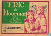 Comic Books - Eric the Norseman - De koning der steppe
