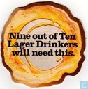 Nine out of Ten Lager Drinkers will need this.