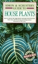 Simon and Schuster's guide to house plants