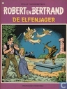 Comic Books - Robert en Bertrand - De elfenjager