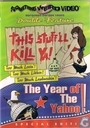 This Stuff'll Kill Ya! + The Year of the Yahoo!