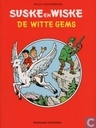 Comic Books - Willy and Wanda - De witte gems
