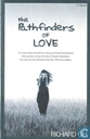 The pathfinders of love