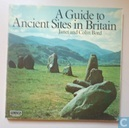 A Guide to Ancient Sites in Britain