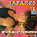 Disques vinyl et CD - Tavares - Heaven Must Be Missing An Angel (Irresistible Angel Mix)