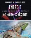 Energie en onze toekomst / Energy and our future