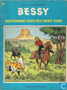 Bandes dessinées - Bessy - Bestorming over Red River Town