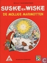 Comic Books - Willy and Wanda - De mollige marmotten