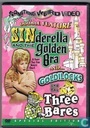 Sinderella and the Golden Bra + Goldilocks and the Three Bares