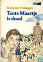 Tante Maartje is dood