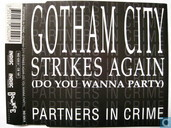 Gotham City Strikes Again (do you wanna party)