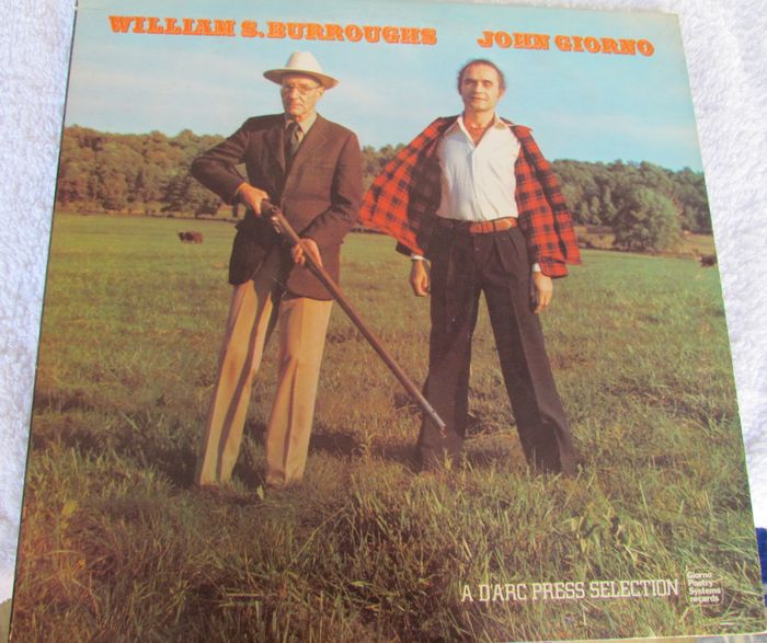 Vinyl; William S. Burroughs & John Giorno - A D'ARC PRESS SELECTION - 1975