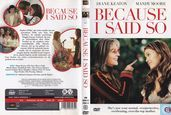 DVD / Video / Blu-ray - DVD - Because I Said So
