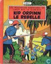 Kid Ordinn le Rebelle