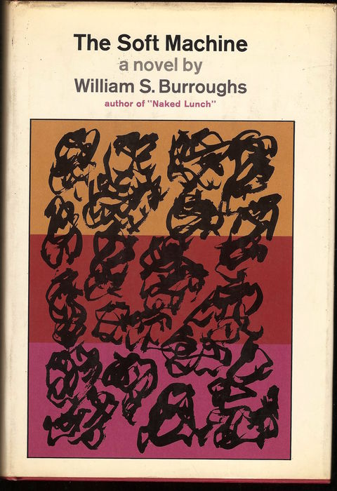 William S. Burroughs - The Soft Machine - 1966