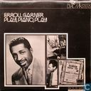 Erroll Garner: Play, Piano, Play