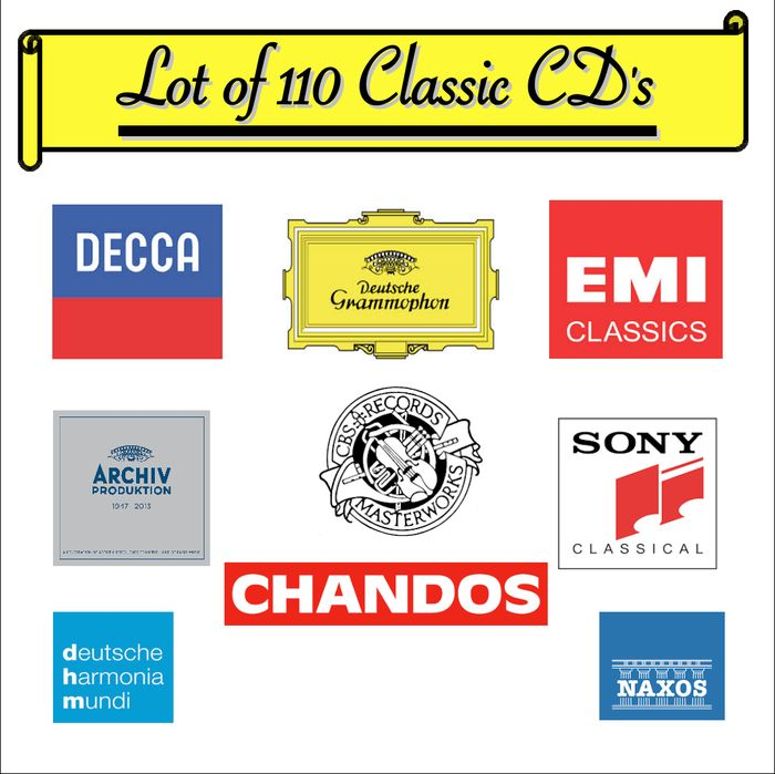 Giant Lot Of 110 Classic CD's - Released On Deutsche Gramophone, Decca, EMI, Archive, CBS, Sony Classical, Deutsche Harmonia Mundi, Teldec, Naxos, Chandos & Erato