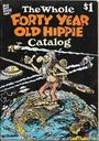The Whole Forty Year Old Hippie Catalog