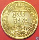 USA  1 dollar Gold Spike Casino - Las Vegas, NV 1985