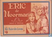 Comic Books - Eric the Norseman - Het water des levens
