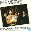 Unplugged And Electrified