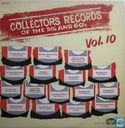 Collector's records of the 50's and 60's - vol. 10