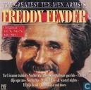 The Greatest Tex-Mex Artists / The Very Best Of Freddy Fender